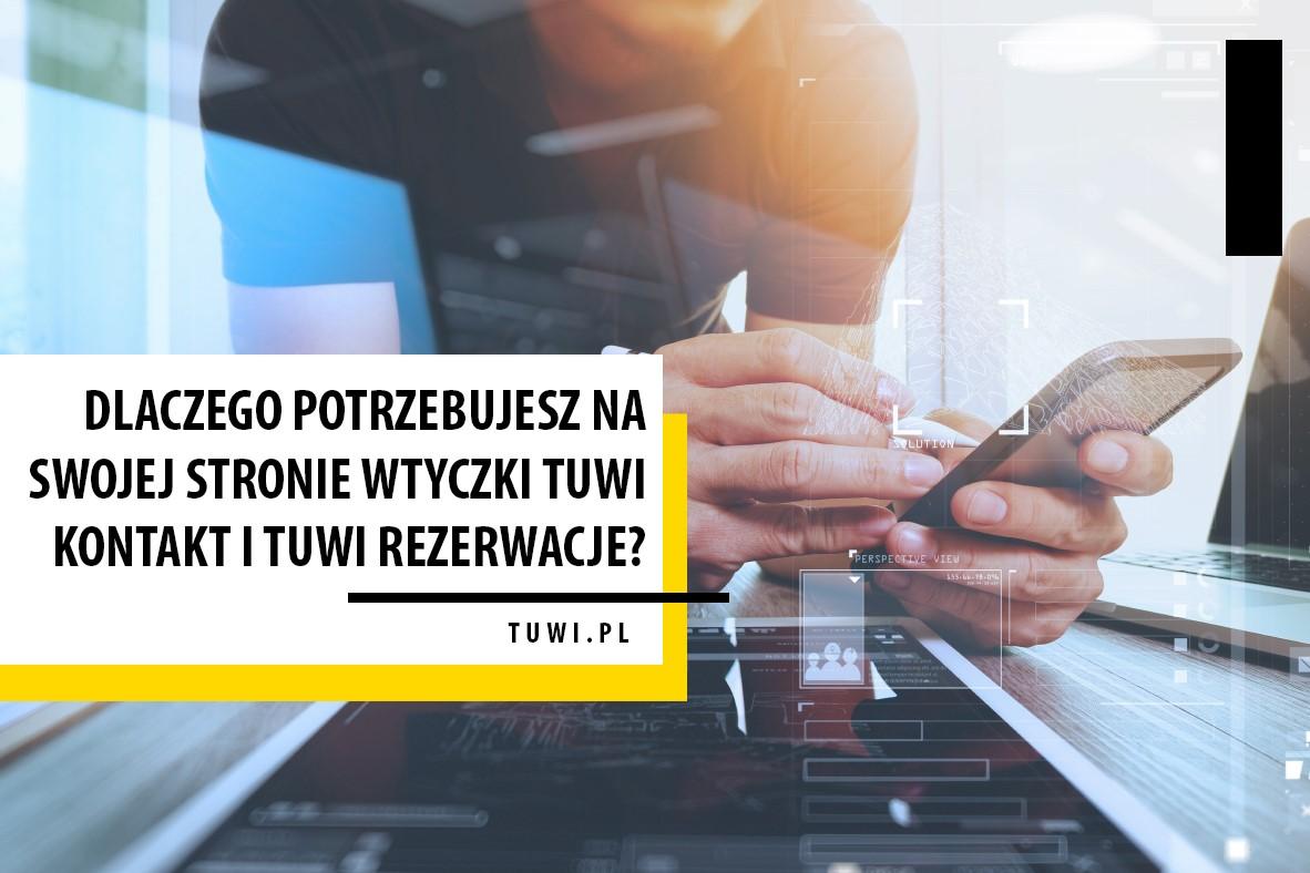 Dlaczego potrzebujesz na swojej stronie wtyczki TUWI KONTAKT?